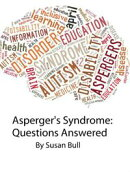 Asperger's Syndrome: Questions Answered