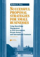 Succeeding in the World of Very Small Businesses: Chapter 20 from Successful Proposal Strategies for Small B…
