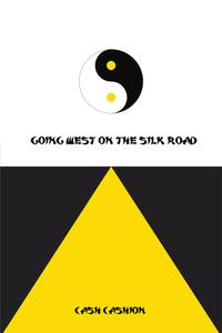 GoingWestontheSilkRoad