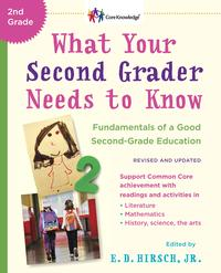 WhatYourSecondGraderNeedstoKnow(RevisedandUpdated)FundamentalsofaGoodSecond-GradeEducation