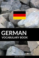 German Vocabulary Book: A Topic Based Approach