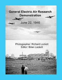 GeneralElectricAirResearchDemonstration,June22,1946