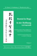 Rooted in Hope: China ? Religion ? Christianity / In der Hoffnung verwurzelt: China ? Religion ? Christentum