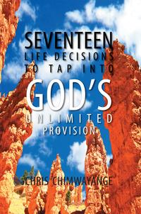SEVENTEENLIFEDECISIONSTOTAPINTOGOD'SUNLIMITEDPROVISION