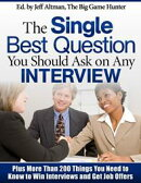 The Single Best Question You Should Ask on Any Interview