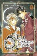 Tale of the Waning Moon, Vol. 1