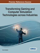 Transforming Gaming and Computer Simulation Technologies across Industries