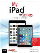 My iPad for Seniors (Covers iOS 9 for iPad Pro, all models of iPad Air and iPad mini, iPad 3rd/4th generatio…