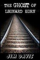 The Ghost of Leonard Korn