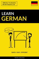 Learn German: Quick / Easy / Efficient: 2000 Key Vocabularies