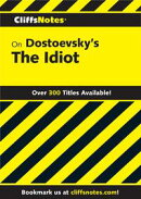 CliffsNotes on Dostoevsky's The Idiot