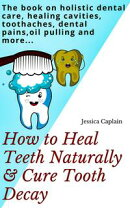 Holistic Family Dental Care Book