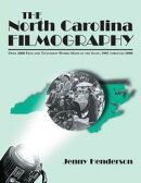 The North Carolina Filmography