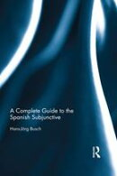 The Spanish Subjunctive: A Reference for Teachers