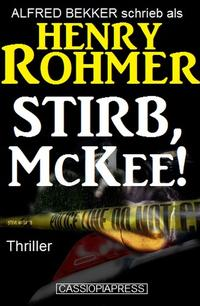 Stirb,McKee!Thriller