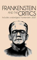Frankenstein and the Critics
