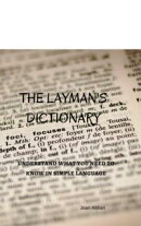 The Layman's Dictionary