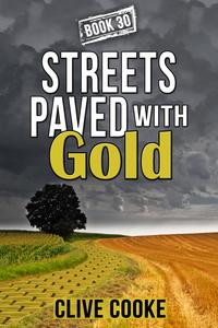 Book30:StreetsPavedwithGold