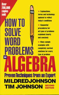 HowtoSolveWordProblemsinAlgebra,2ndEdition