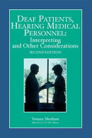 Deaf Patients, Hearing Medical Personnel