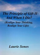 The Principle of Gift II: And When I Die?