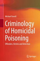 Criminology of Homicidal Poisoning