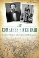 Combahee River Raid, The