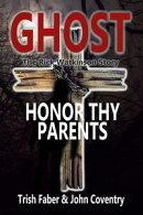 Ghost - Honor Thy Parents