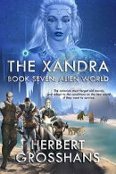The Xandra, Book 7, Alien World