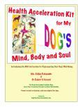 HealthAccelerationKitforMyDog'sMind,BodyandSoulIntroducingtheDNAActivationforRejuvenatingYourDog'sWell-Being