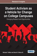 Student Activism as a Vehicle for Change on College Campuses