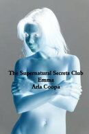 The Supernatural Secrets Club: Emma