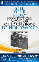 Sell Your Story, Non-Fiction, Novel, or Children's Book to Hollywood