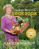 The Zero-Mile Diet Cookbook