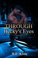 Through Becky's Eyes