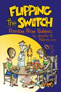 FlippingtheSwitchFreedomFromBulimia
