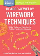 Beaded Jewelry: Wirework Techniques