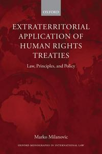 ExtraterritorialApplicationofHumanRightsTreatiesLaw,Principles,andPolicy