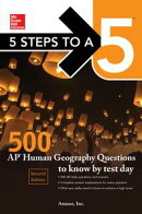 McGraw-Hill's 5 Steps to a 5: 500 AP Human Geography Questions to Know by Test Day, 2ed