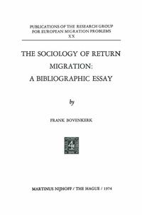 TheSociologyofReturnMigration:ABibliographicEssay