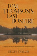 Tom Thomson's Last Bonfire