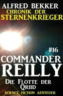 Commander Reilly #16: Die Flotte der Qriid: Chronik der Sternenkrieger