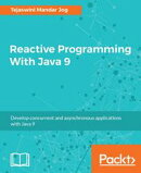 Reactive Programming With Java 9
