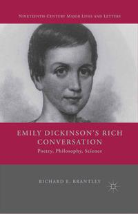 EmilyDickinson'sRichConversationPoetry,Philosophy,Science