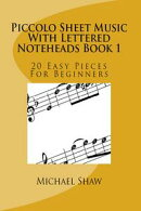 Piccolo Sheet Music With Lettered Noteheads Book 1
