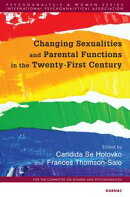 Changing Sexualities and Parental Functions in the Twenty-First Century