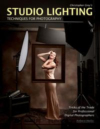 ChristopherGrey'sStudioLightingTechniquesforPhotography