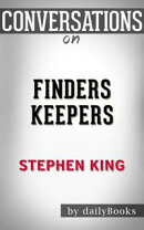 Conversations on Finders Keepers by Stephen King