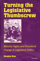 Turning the Legislative Thumbscrew