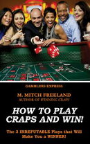 HOW TO PLAY CRAPS AND WIN!